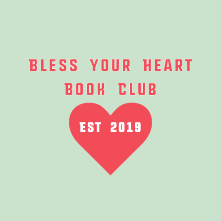 Bless Your Heart Book Club