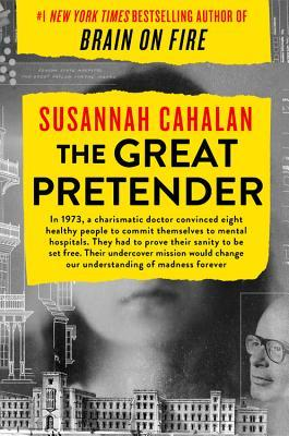 Great Pretender by Susannah Cahalan