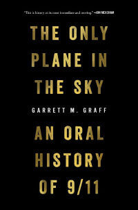 Only Plane in the Sky by Garrett Graff