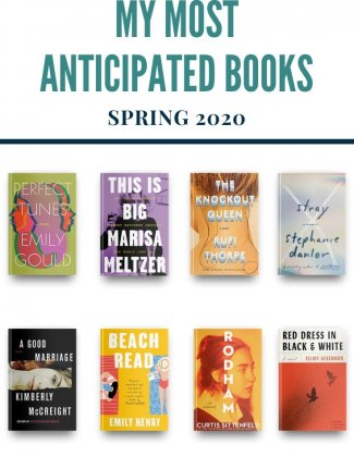 Most Anticipated Books of Spring 2020