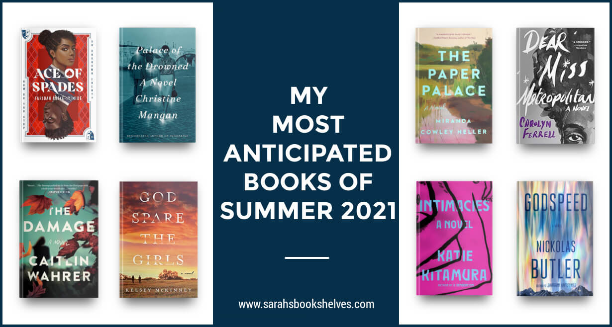 Most Anticipated Books of Summer 2021