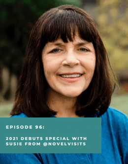 2021 Debuts Special with Susie from Novel Visits